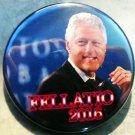 "BILL CLINTON - FELLATIO 2016 pinback button badge 1.25"""