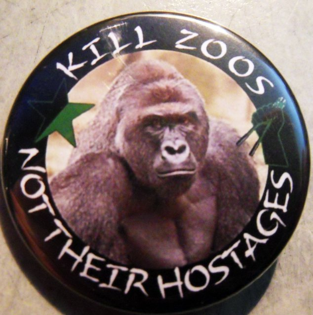 HARAMBE - KILL ZOOS NOT THEIR HOSTAGES pinback button badge 1.25""
