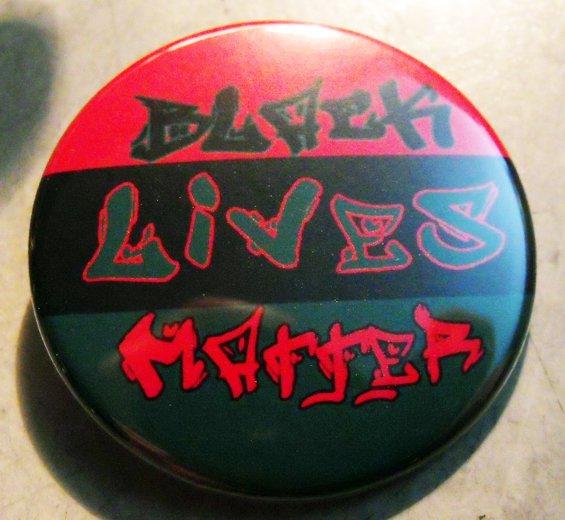 """BLACK LIVES MATTER pinback button badge 1.25"""""""