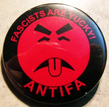 "FASCISTS ARE YUCKY! ANTIFA pinback button badge 1.25"""