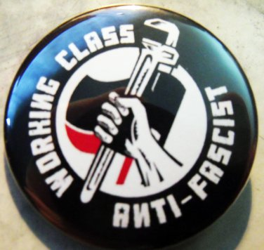 WORKING CLASS ANTI-FASCIST pinback button badge 1.25""
