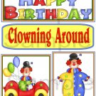 Happy Birthday/Clowning Around - Emailed as JPEG File-Commercial and Personal Use
