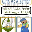 Cute As A Button/Daddys Little Helper - Emailed as JPEG File-Commercial and Personal Use
