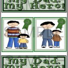 My Dad My Hero Boy/Girl tb -  Emailed as JPEG File-Commercial and Personal Use