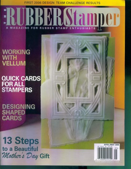 Rubber Stamping The Rubber Stamper April May 2006 Mint Copy Back Issue