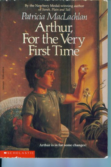 Arthur, For the Very First Time by Patricia MacLachlan Chapter Book PB Like New