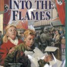 Into The Flames by Robert Elmer Chapter Book New PB Young Underground Series