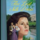 The Last Silk Dress by Ann Rinaldi Ex Library Edition Southern Saga PB