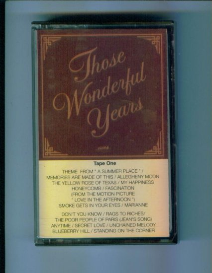 Those Wonderful Years Tape One Music Cassette Heartland Music