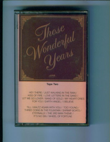 Those Wonderful Years Tape Two Heartland Music