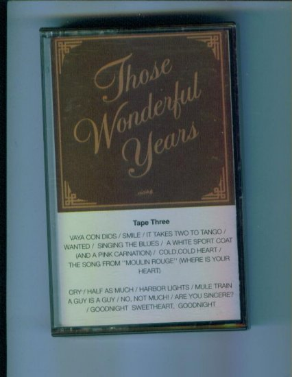 Those Wonderful Years Tape Three Heartland Music