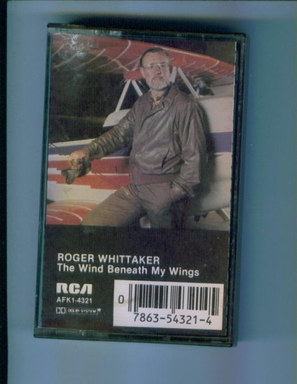 Roger Whittaker The Wind Beneath My Wings Music Cassette