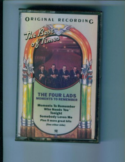 The Four Lads Moments to Remember Music Cassette The Best of Times