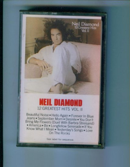 Neil Diamond 12 Greatest Hits Vol II Volume 2 Music Cassette