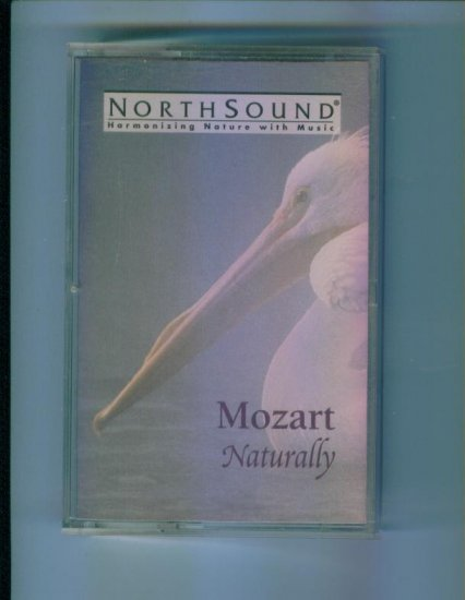 NorthSound Mozart Naturally Cassette Classical Music
