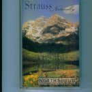 NorthSound Strauss Naturally Music Cassette