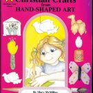 Christian Crafts from Hand Shaped Art Reproducible Activity Book Guide Mary McMillan location41