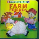 Touch & Read Farm Friends Children's Toddler Board Book EUC
