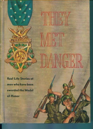 Vintage Book They Met Danger by Captain Gordon D Shirreffs USAR (Retired) Hardcover 1960 location41