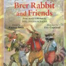 The Adventures of Brer Rabbit & Friends Retold by Karima Amin from Joel Chandler Harris location41