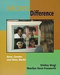 Facing Difference Race, Gender, and Mass Media by Shirley Biagi Softcover Paperback 101-3485