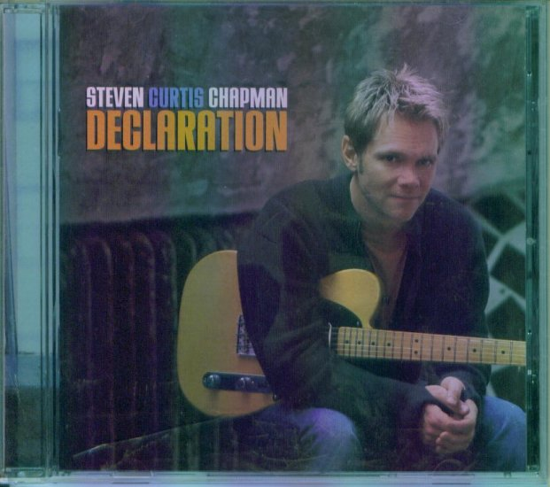 Steven Curtis Chapman ~ Declaration ~ Sparrow Records ~ Inspirational Music CD