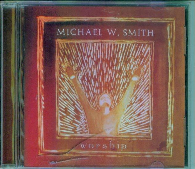 Michael W Smith ~ Worship ~ Carpenter's Home Church ~ Inspirational Music CD