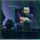 MICHAEL CARD ~ STARKINDLER ~ A Celtic Converstaion Across Time ~ Inspirational Music CD