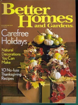Better Homes and Gardens Magazine ~ November 2004 ~ Mint Copy Back Issue