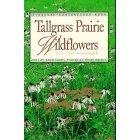 Tallgrass Prairie Wildflowers A Falcon Field Guide ~ Doug Ladd ~ Nature Wild Flowers