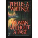 Woman Without a Past ~ Phyllis A Whitney ~ Hardcover ~ 29b