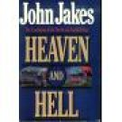 Heaven and Hell ~ John Jakes ~ Hardcover ~ 1987 Edition ~ 381-31