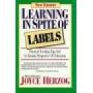 Learning In Spite of Labels ~ Joyce Herzog ~ Paperback ~ Home School Teacher Resource