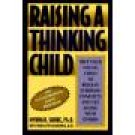 Raising A Thinking Child ~ Myna B Shure Ph.D. ~ Hardcover