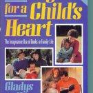 HONEY FOR A CHILD'S HEART ~ Gladys Hunt ~ Paperback ~ Teacher Home School Resource HOMESCHOOLING