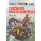 Great Illustrated Classics The Swiss Family Robinson Johann Wyss Hardcover location102