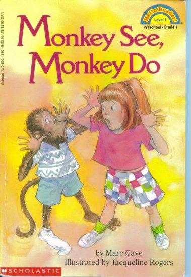Hello Reader Level 1 Monkey See Monkey Do Marc Gave Scholastic location102