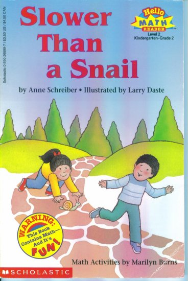 Hello Math Reader Level 2 Slower Than a Snail Anne Schrieber K - Grade 2 location102