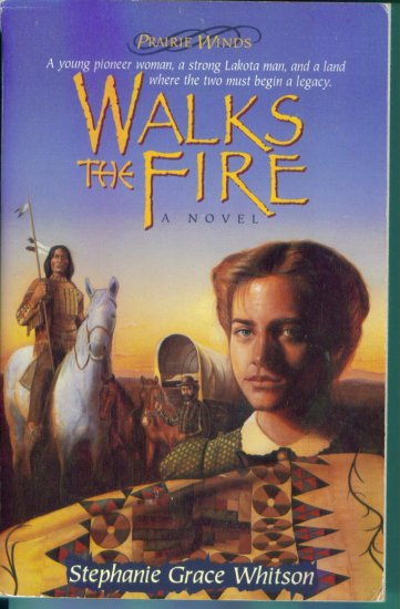 Prairie Winds Walks The Fire A Novel Stephanie Grace Whitson Paperback location102