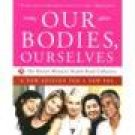 Our Bodies Ourselves~ The Boston Women's Health Book Collective ~ Softbound