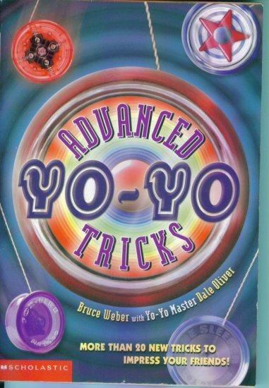 Advanced Yo Yo Tricks ~ Bruce Weber with Yo Yo Master Dale Oliver ~ More Than 20 New Tricks