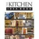 The Kitchen Idea Book ~ Softbound ~ Joanne Kellar Bouknight ~ Mint Copy