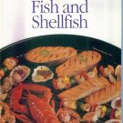 Weber & Sunset Grill By The Book ~ Fish and Shellfish ~ Sunset Books