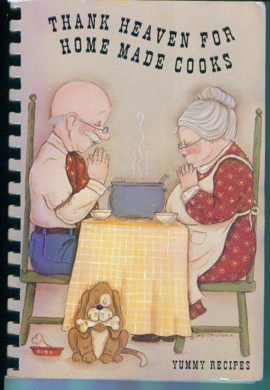 Thank Heaven For Home Made Cooks  St. Joseph's Catholic Church Wautoma WI Cookbooks Cookbook
