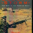 A Time Book ~ Desert Storm ~ The War In The Persian Gulf ~ History 1st Edition