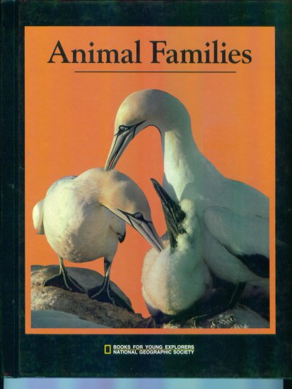 Animal Families ~ Books for Young Explorers ~ National Geographic Society