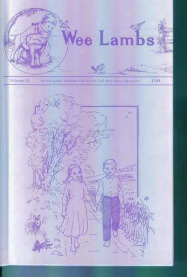 Wee Lambs Volume 31 1994 ~ Rod and Staff Publishers ~ Back Issue Complete Hardcover Volume