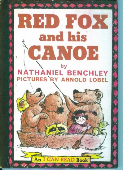 Red Fox and his Canoe ~ Nathaniel Benchley ~ An I Can Read Book ~ HTF Out of Print