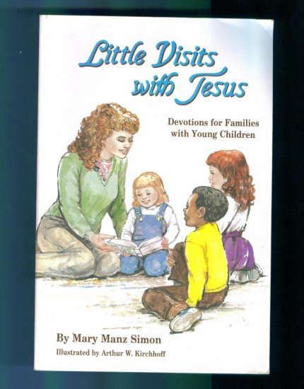 Little Visits With Jesus Mary Manz Simon Concordia Devotions for Young Children location28
