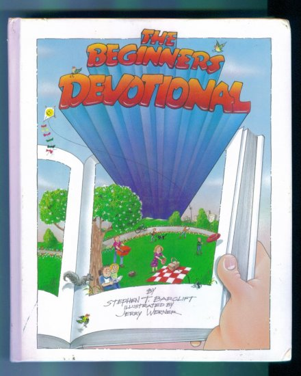 The Beginners Devotional Questar Publishers, Inc 2nd Printing 1991 Stephen T Barclift HTF location28